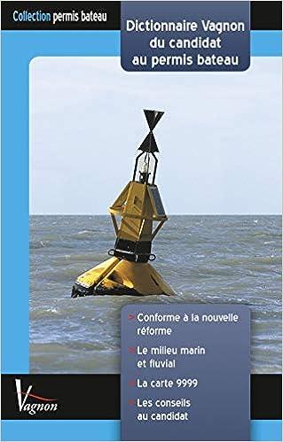 Dictionnaire Vagnon Du Candidat Au Permis Bateau Besson F Livres Amazon Fr