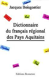 Dictionnaire du français régional des Pays Aquitains