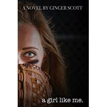 A Girl Like Me (Like Us Book 2)