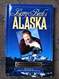 img - for Larry Beck's Alaska (The Poems of Alaska's Ambassador of Goodwill) book / textbook / text book