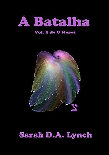 A batalha (O herói Livro 2) (Portuguese Edition)