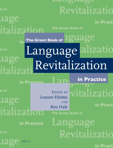 The Green Book of Language Revitalization in Practice by BRILL