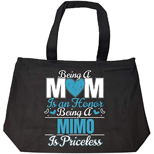 Being A Mom Is An Honor Being A Mimo Is Priceless - Tote Bag With Zip