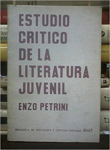 ESTUDIO CRITICO DE LA LITERATURA JUVENIL: Amazon.es: ENZO PETRINO: Libros