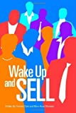 img - for Wake Up and Sell by Gale, Theresa, Wampler, Mary Anne (November 3, 2004) Paperback book / textbook / text book