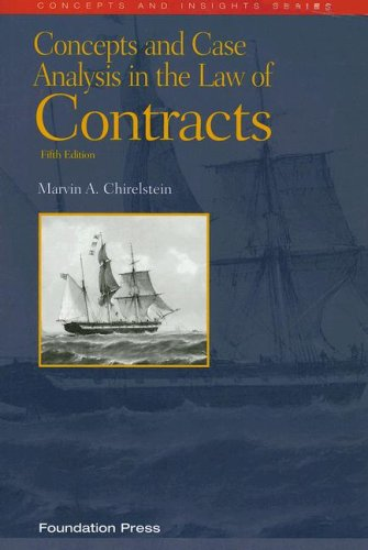 Concepts And Case Analysis in the Law of Contracts (Concepts & Insights)