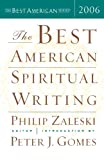 The Best American Spiritual Writing 2006, , 0618586458