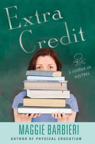 Extra Credit (A Murder 101 Mystery Book 7)