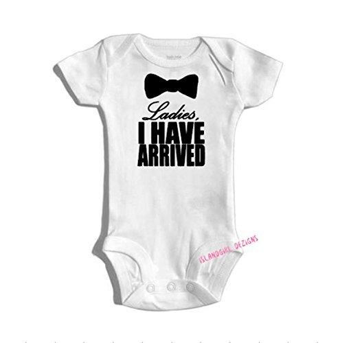 funny baby onesie LADIES I Have Arrived bodysuit onesie/® //creeper outfit