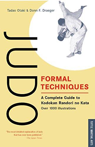 Judo Formal Techniques: A Complete Guide to Kodokan Randori No Kata (Tuttle Martial Arts) (The Best Martial Arts To Learn)