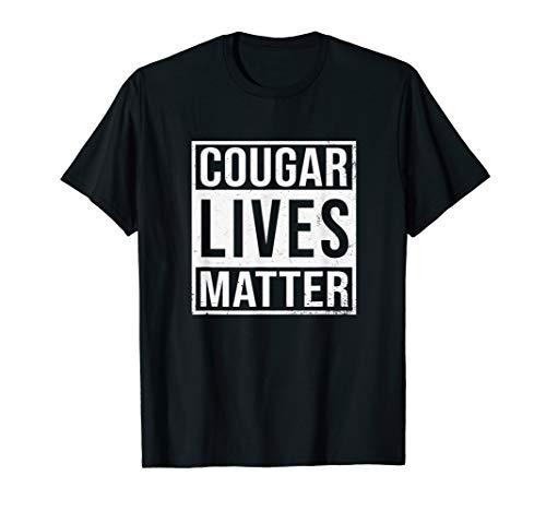 Cougar Lives Matter - Funny Milf Shirt