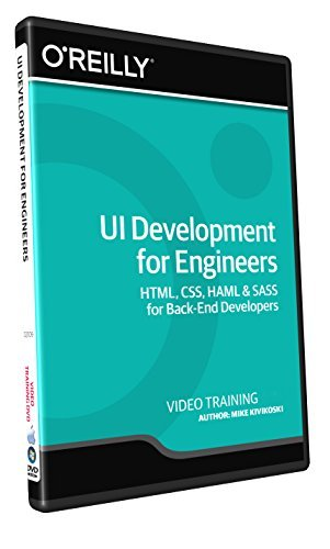 O'Reilly UI Development for Engineers - Training DVD