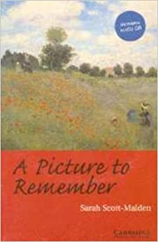A Picture to Remember Level 2 Elementary/Lower Intermediate Book with Audio CD Pack (Cambridge English Readers) by Sarah Scott-Malden (31-Aug-2000)
