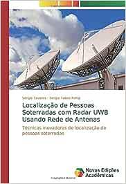 Localização de Pessoas Soterradas com Radar UWB Usando Rede ...