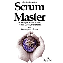 Confessions of a Scrum Master