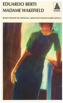 Madame Wakefield par Berti