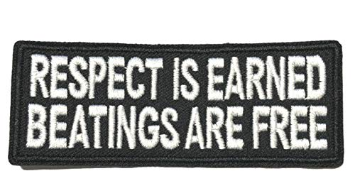 Respect is Earned - Beatings are Free Embroidered Patch Tactical Military Morale Biker Motorcycle Quote Saying Humor Series Iron or Sew-on Emblem Badge Appliques Application Fabric