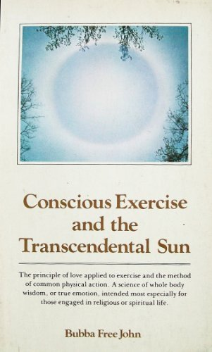 Conscious Exercise and the Transcendental Sun