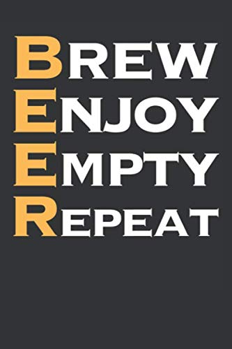 """Brew Enjoy Empty Repeat: Beer Notebook 120 Lined Pages (6"""" x 9"""") by Home Brew Publications"""