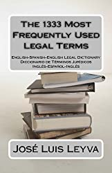 The 1333 Most Frequently Used Legal Terms (The 1333 Most Frequently Used Terms) (English Edition)