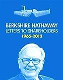 Berkshire Hathaway Letters to Shareholders 1965 - 2013, Warren Buffett, 0615975070