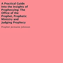A Practical Guide into the Insights of Prophesying