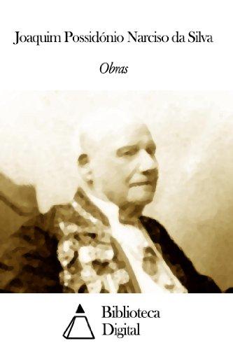 Obras de Joaquim Possidónio Narciso da Silva