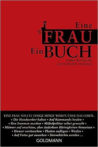 Eine Frau Ein Buch Amazon De Heike Blumner Jacqueline Thomae