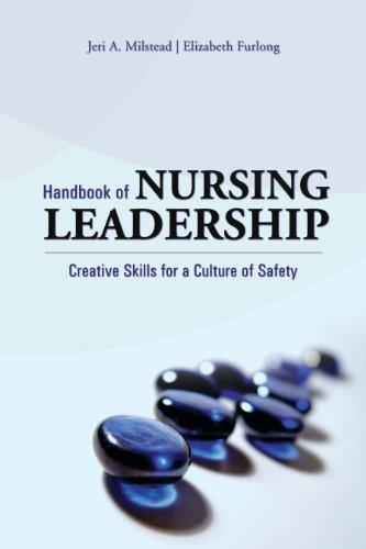 Handbook of Nursing Leadership: Creative Skills for a Culture of Safety Pdf