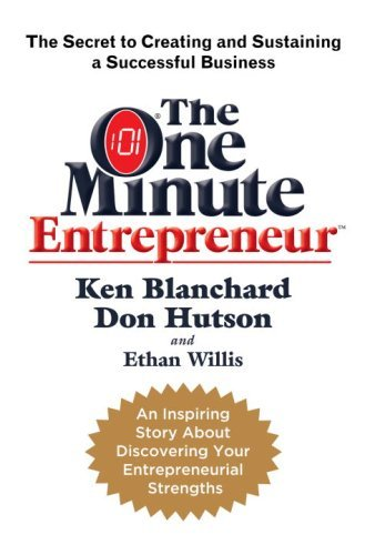Amazon the one minute entrepreneur the secret to creating and the one minute entrepreneur the secret to creating and sustaining a successful business by fandeluxe Images