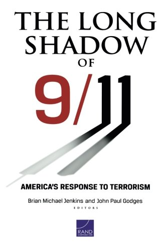 (The Long Shadow of 9/11: America's Response to Terrorism)