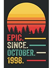 23rd Birthday Gifts : Epic Since October 1998 Notebook: Funny Personalized Notebook, 23rd Anniversary Gifts for Him Her Husband, 23rd Birthday Gifts for Women Men, 23 Year Old Gift Ideas, Lined Notebook Journal ... Great Card Alternative (a5 Notebook)