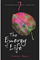 The Energy of Life (The Ringing Cedars, Book 7) by Vladimir Megre (2008-06-15) Paperback