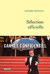 Sélection officielle : Journal par Thierry Frémaux
