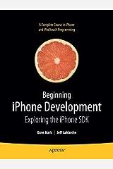 Beginning iPhone Development: Exploring the iPhone SDK