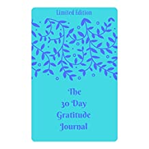 The 30 Day Gratitude Journal