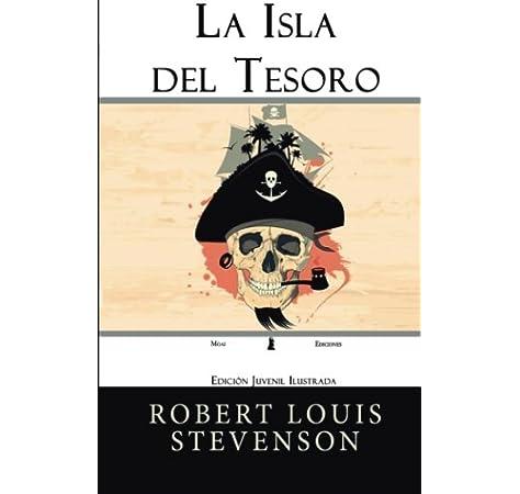 La Isla del Tesoro: Edición Juvenil Ilustrada: Amazon.es: Stevenson, Robert Louis: Libros