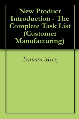 New Product Introduction - The Complete Task List (Customer Manufacturing)