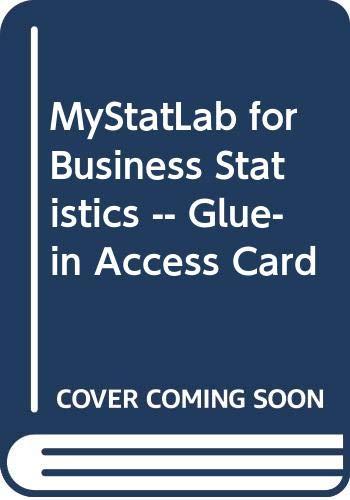 MyLab Statistics for Business Statistics -- Glue-In Access Card