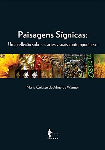 Amazon paisagens sgnicas uma reflexo sobre as artes visuais paisagens sgnicas uma reflexo sobre as artes visuais contemporneas portuguese edition by fandeluxe Gallery