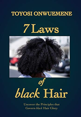 Search : 7 Laws of Black Hair: Uncover the Principles That Govern Black Hair Glory