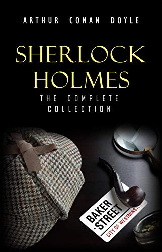 - Sherlock Holmes: The Truly Complete Collection (the 60 official stories + the 6 unofficial stories)