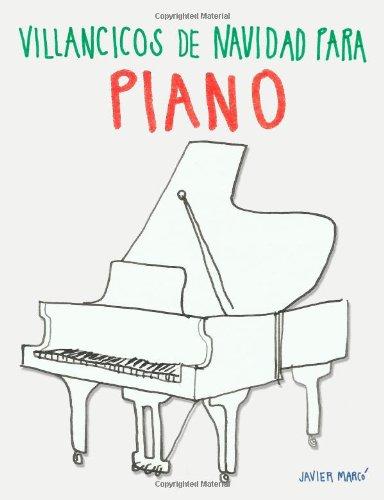 Descargar Libro Villancicos De Navidad Para Piano Javier Marcó