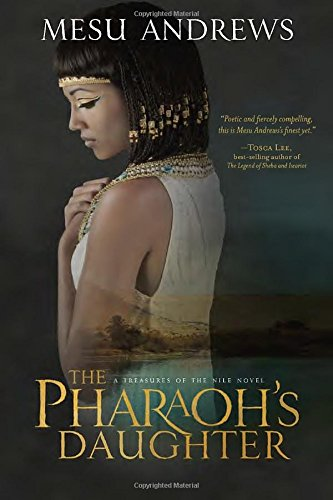 Price comparison product image The Pharaoh's Daughter: A Treasures of the Nile Novel