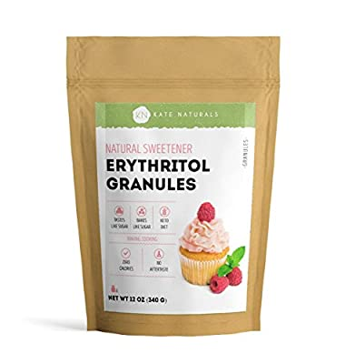 Erythritol Sweetener Granules by Kate Naturals. Perfect for Baking, Coffee,and Keto Diet. Tastes and Bakes Like Sugar. Zero Calorie, Natural Sweetener. Resealable Bag. 1 Year Guarantee (12oz).