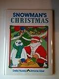 Snowman's Christmas, Delia Huddy, 0385301731