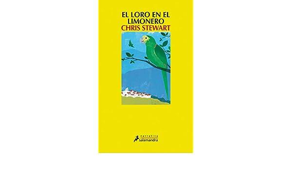 El Loro en el limonero/ A Parrot In The Pepper Tree (Spanish ...