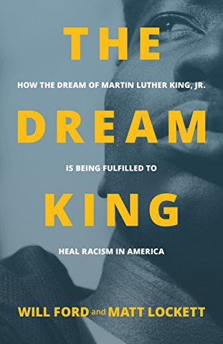 The Dream King: How the Dream of Martin Luther