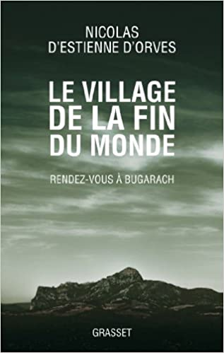 Lire en ligne Le village de la fin du monde: Rendez-vous à Bugarach epub, pdf