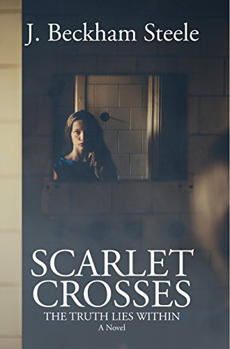 Scarlet Crosses: The Truth Lies Within ()